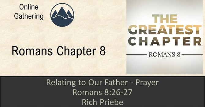Relating to Our Father - Prayer