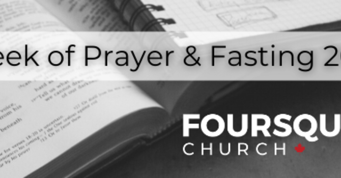 2021 - Prayer and Fasting  - Day 7 image