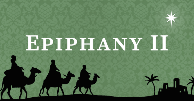 Second Sunday after Epiphany, 10:00 A.M.