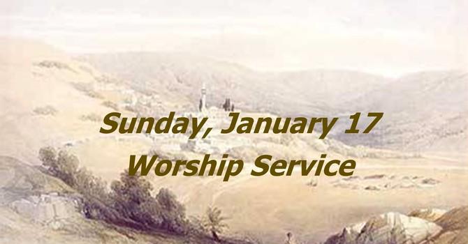 Sunday, January 17 Worship Service image