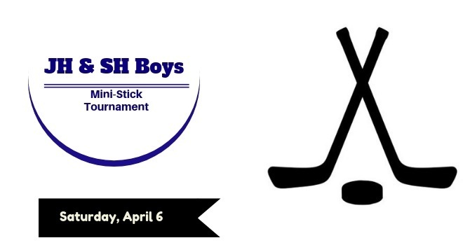 JH & SH Boys Mini-stick Tournament