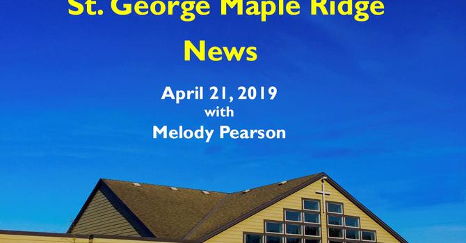 St.George Maple Ridge News Video, April 21, 2019 image