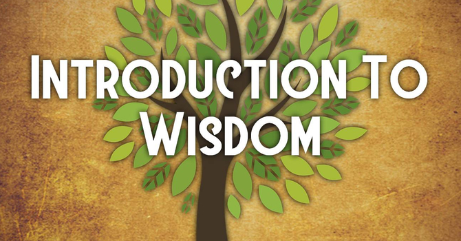 The Wisdom of Proverbs - Part 1