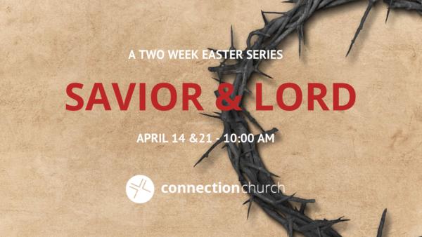 Savior & Lord