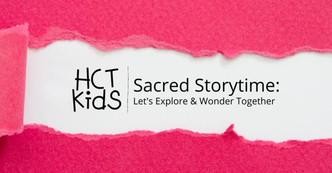 Sacred Storytime
