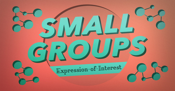 Small Groups Expression-of-Interest image