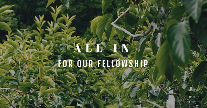 All In For Our Fellowship