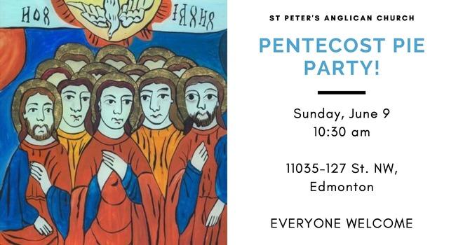 Pentecost Pie Party