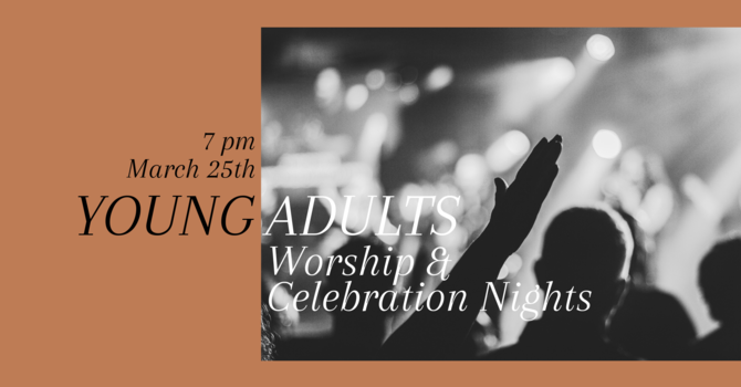 Young Adults Worship & Celebration Night