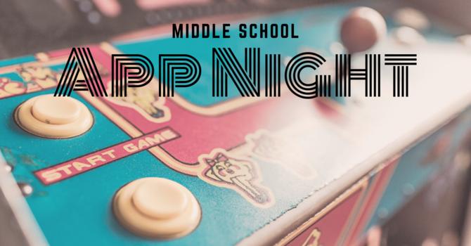 Middle School App Night