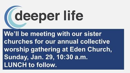 Deeper Life Service - Sunday, January 29!