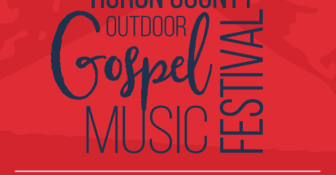 2nd Annual Huron Outdoor Gospel Music Festival