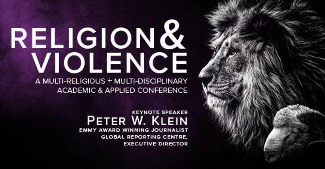 Religion & Violence Conference