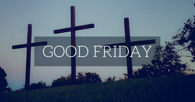 Good Friday - The Way of the Cross