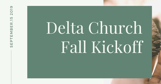 Delta Church Fall Kickoff