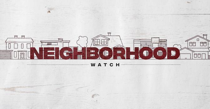 Neighborhood Watch: What Matters Most