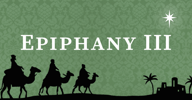 Third Sunday after Epiphany, 10:00 A.M.
