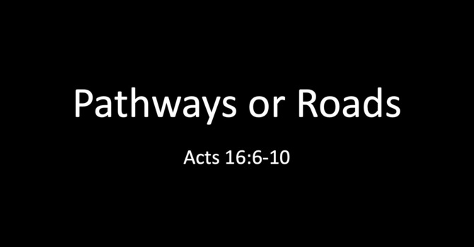 Pathways or Roads