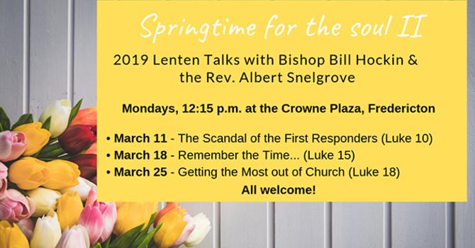Springtime for the Soul II Lent Talks