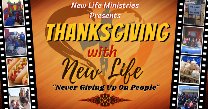 Thanksgiving With New Life