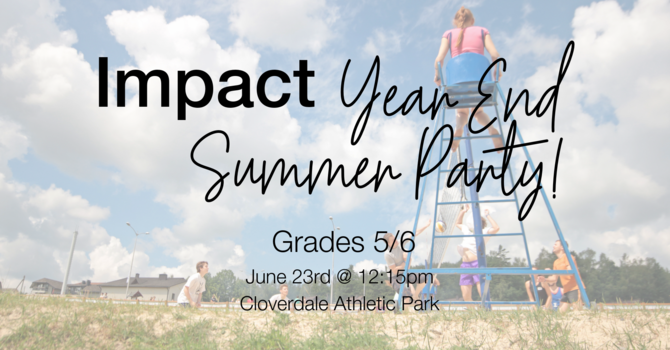 Impact Year End Summer Party!