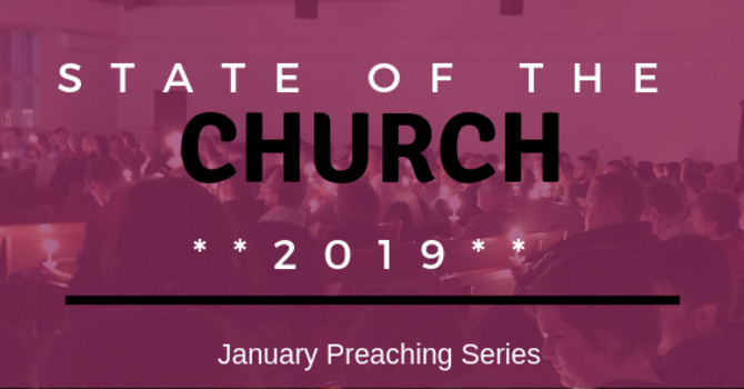 State of the Church 2019 Pt. 2