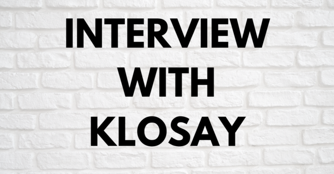 INTERVIEW WITH KLOSAY image
