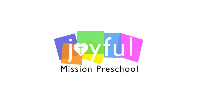 Joyful Mission Preschool Registration - Now Open image