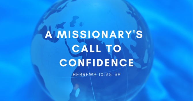 A Missionary's Call to Confidence