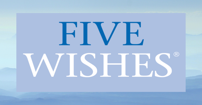 5 Wishes End of Life Planning image