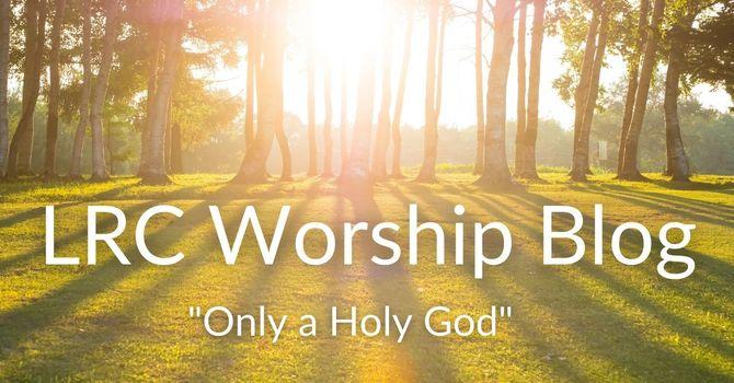 LRC Worship Blog image
