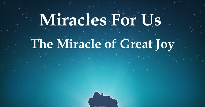 The Miracle of Great Joy