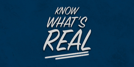Know What's Real