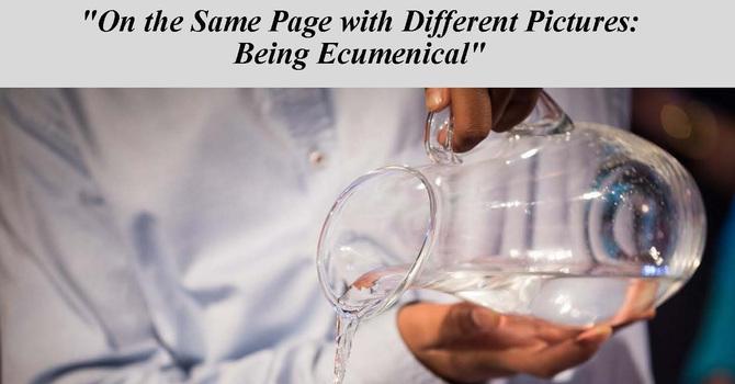 """Being Ecumenical"" 20th Anniversary Celebration"