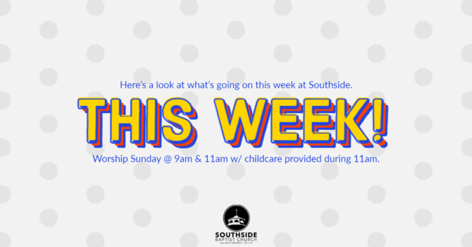 This Week at Southside (1.31.21) image