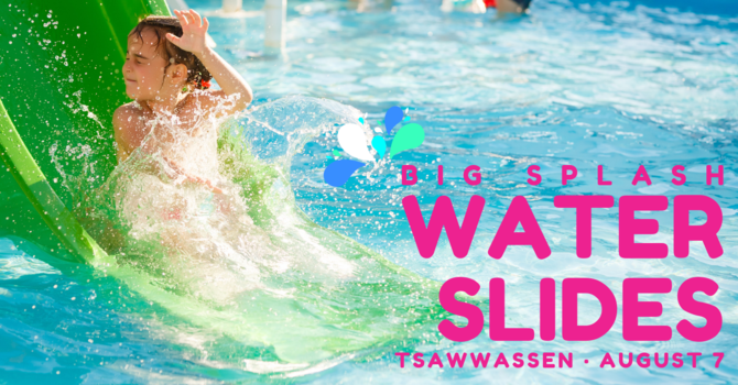 Big Splash Water Slides!