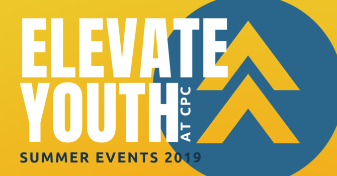 ELEVATE YOUTH: Summer Events