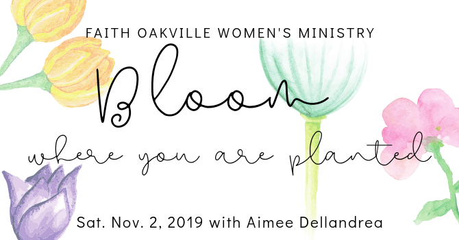 Faith Oakville Women's Ministry Conference 2019