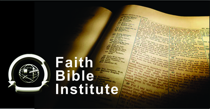 Faith Bible Institute Begins