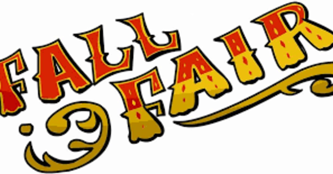 Fall Fair - we need YOU!