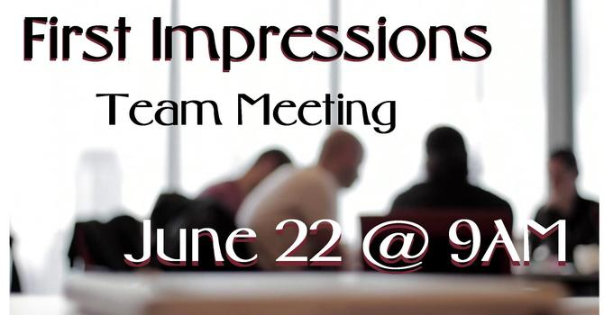 First Impressions Team Meeting