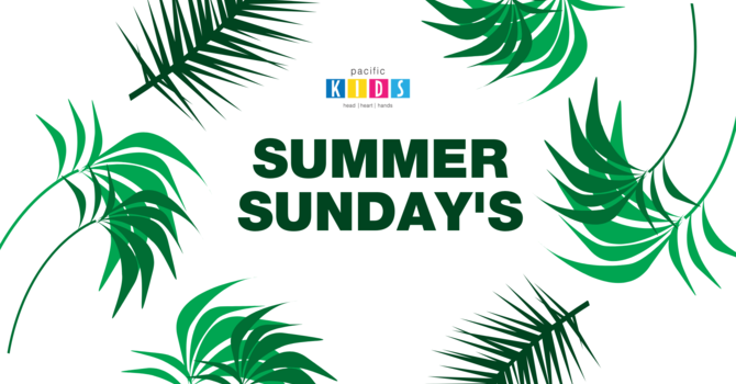 Summer Sundays!