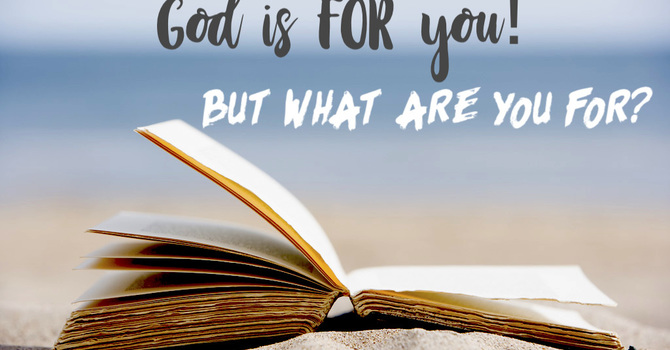 God is For You! But What Are You For? image