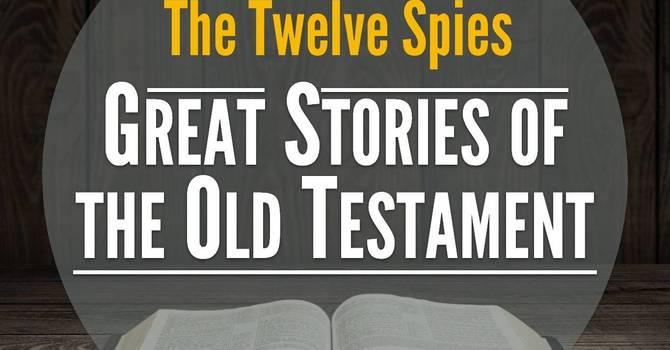 The Twelve Spies