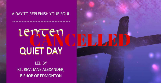 CANCELLED Lenten Quiet Day