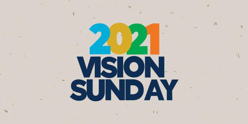 2021 Vision Sunday