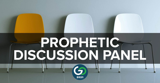 Session 7: Prophetic Discussion Panel