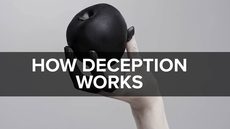 How Deception Works