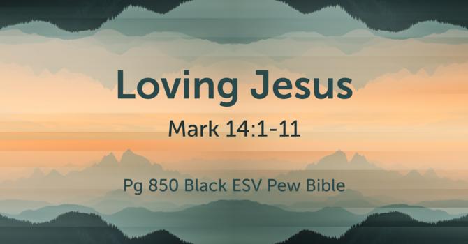 CVBC 1.31.21 {Mark 14:1-11}
