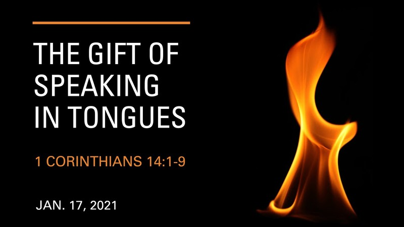 The Gift of Speaking in Tongues
